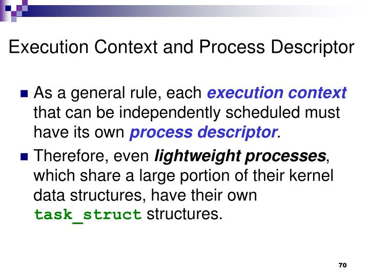 Execution Context and Process Descriptor