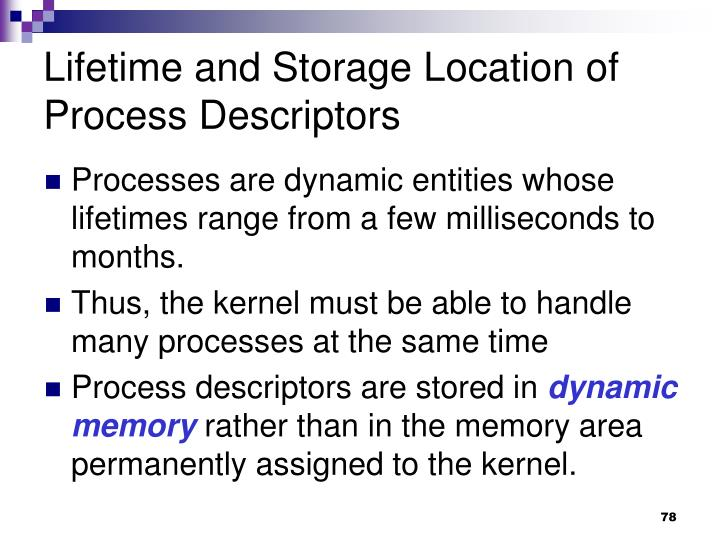 Lifetime and Storage Location of Process Descriptors