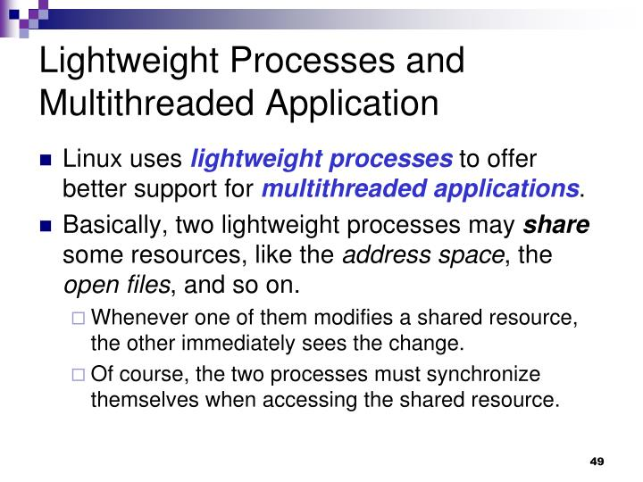 Lightweight Processes and Multithreaded Application