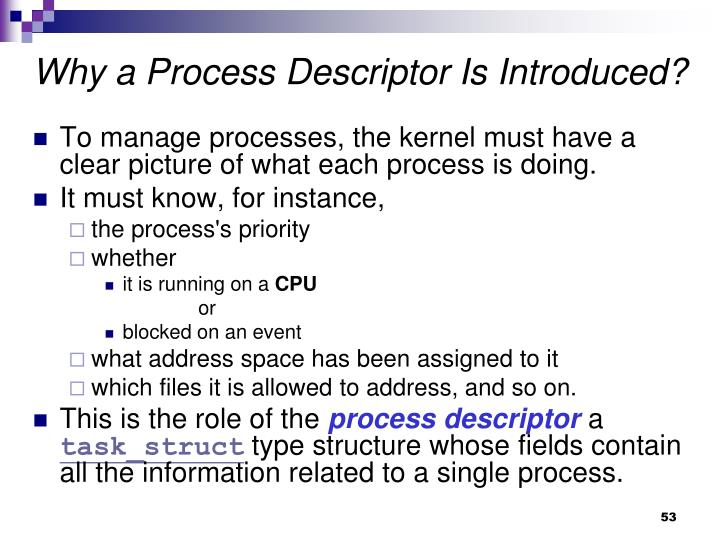 Why a Process Descriptor Is Introduced?