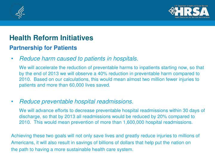 Health Reform Initiatives