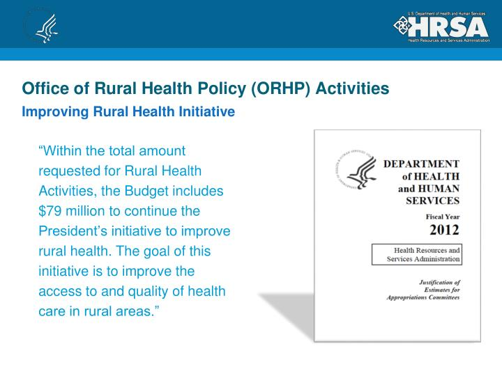 Office of Rural Health Policy (ORHP) Activities
