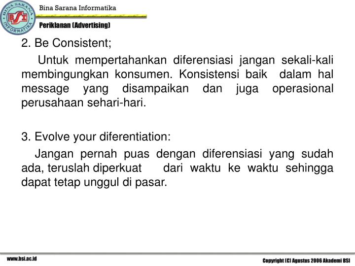 2. Be Consistent;