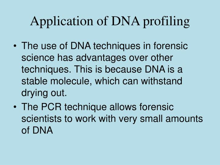 Application of DNA profiling