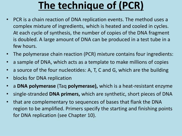 The technique of (PCR)