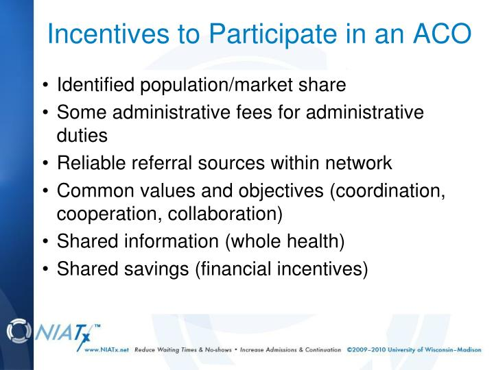 Incentives to Participate in an ACO