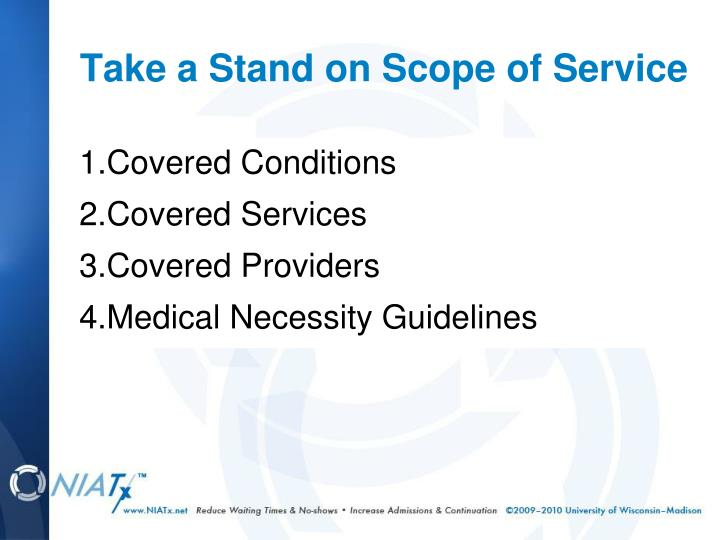 Take a Stand on Scope of Service