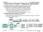 low cost power frequency generator