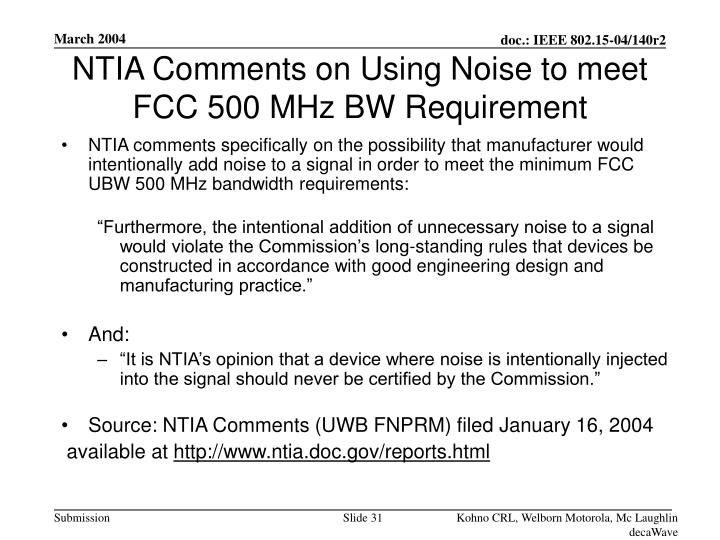 NTIA Comments on Using Noise to meet FCC 500 MHz BW Requirement