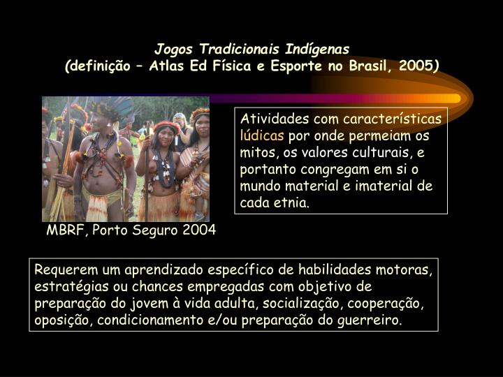Jogos Tradicionais Indígenas