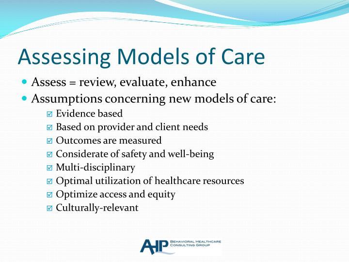 Assessing Models of Care