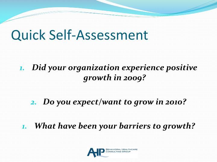 Quick Self-Assessment