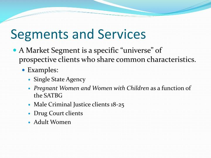 Segments and Services