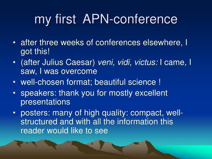my first  APN-conference