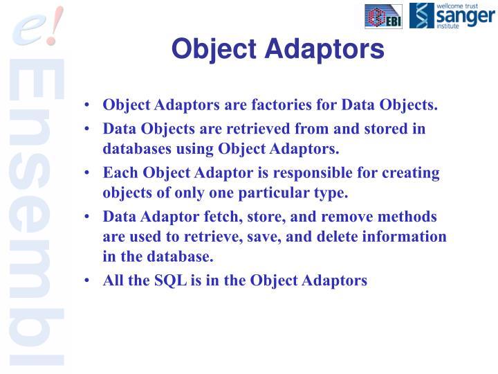 Object Adaptors