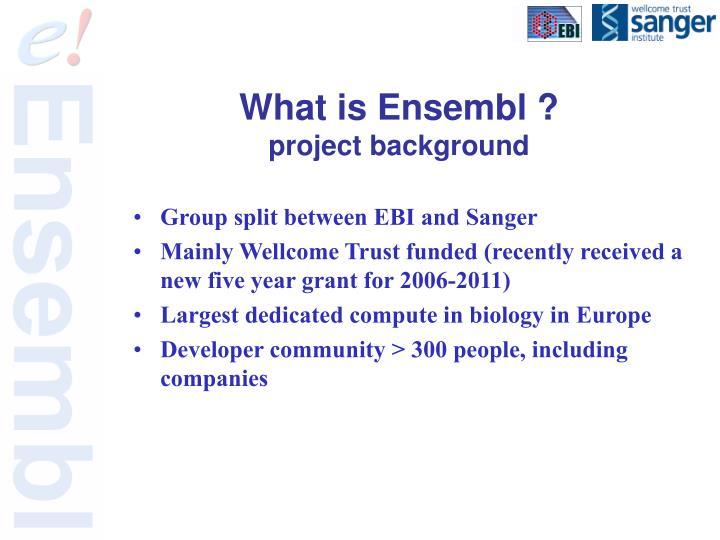 What is Ensembl ?
