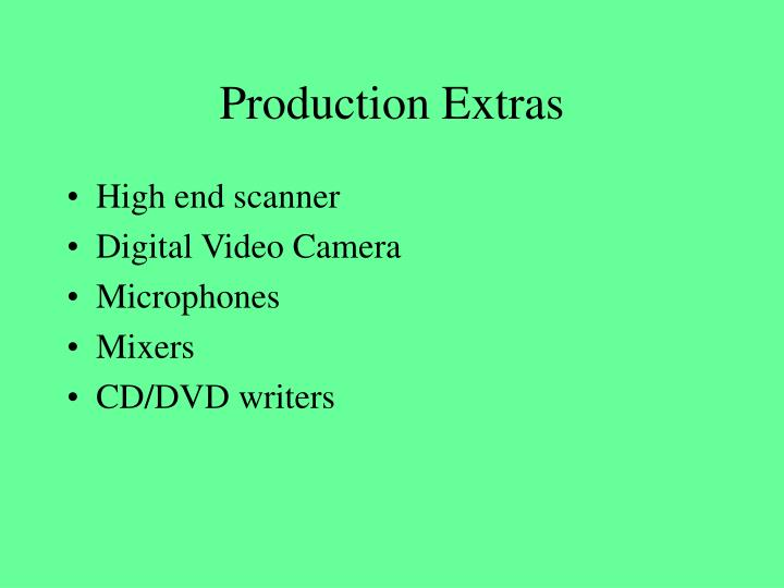 Production Extras