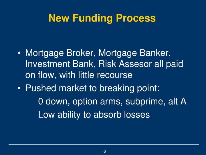 New Funding Process