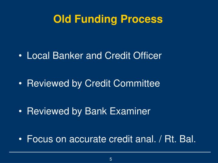 Old Funding Process