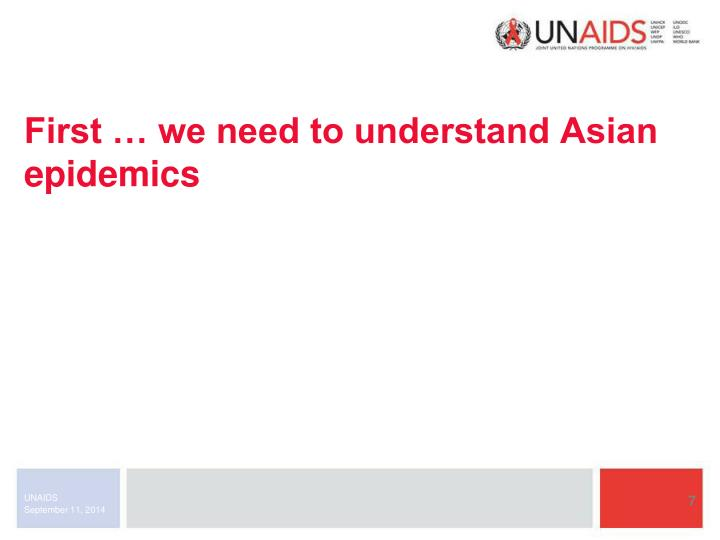 First … we need to understand Asian epidemics