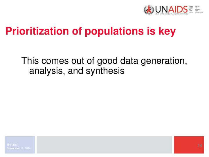 Prioritization of populations is key