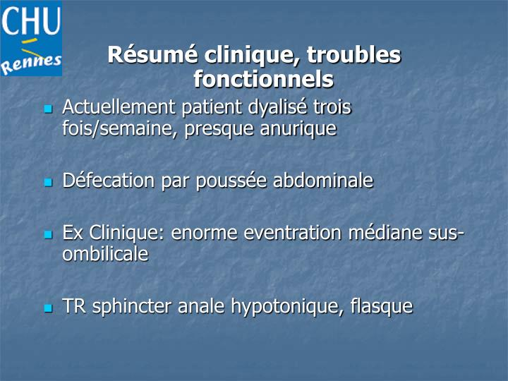 Résumé clinique, troubles fonctionnels