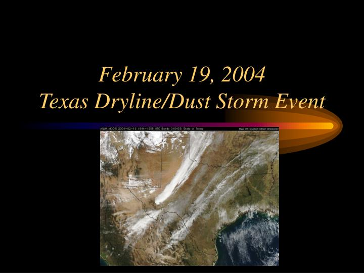 February 19 2004 texas dryline dust storm event