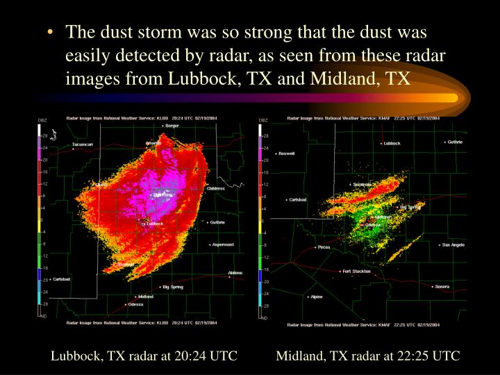 The dust storm was so strong that the dust was easily detected by radar, as seen from these radar im...