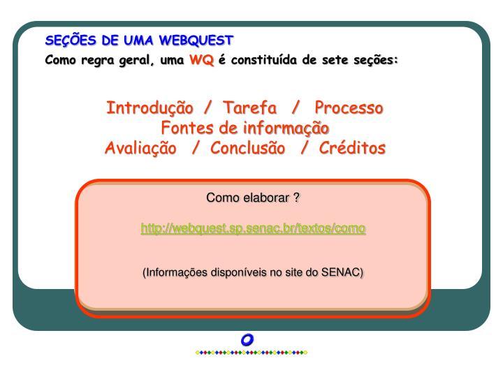 SEÇÕES DE UMA WEBQUEST