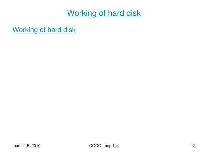 Working of hard disk