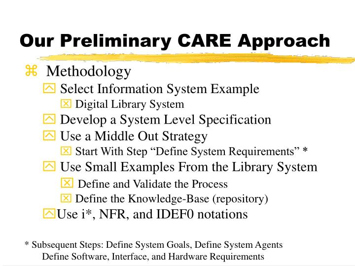 Our Preliminary CARE Approach