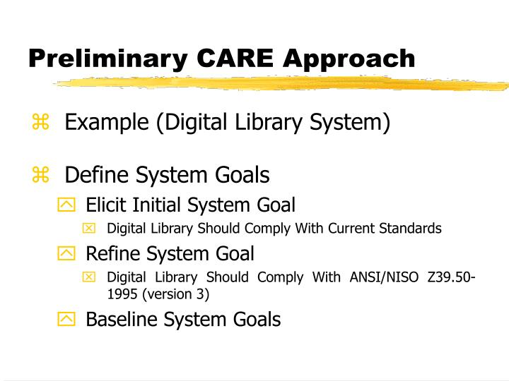 Preliminary CARE Approach