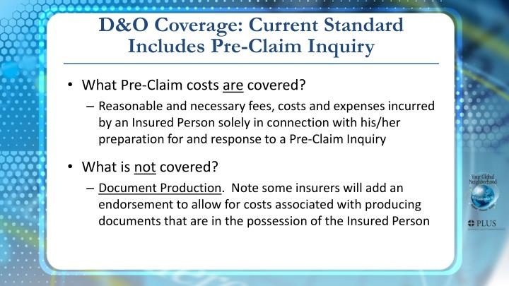 D&O Coverage: Current Standard Includes Pre-Claim Inquiry