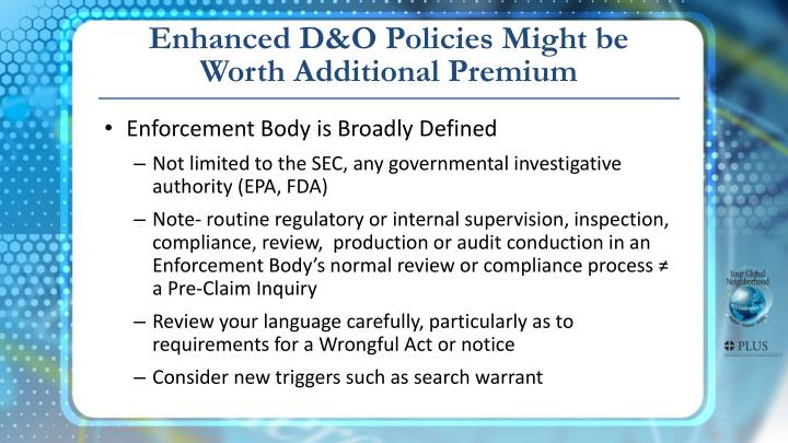 Enhanced D&O Policies Might be