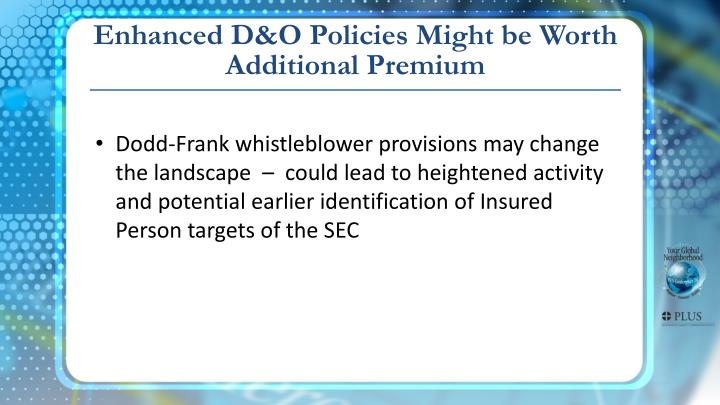 Enhanced D&O Policies Might be Worth Additional Premium