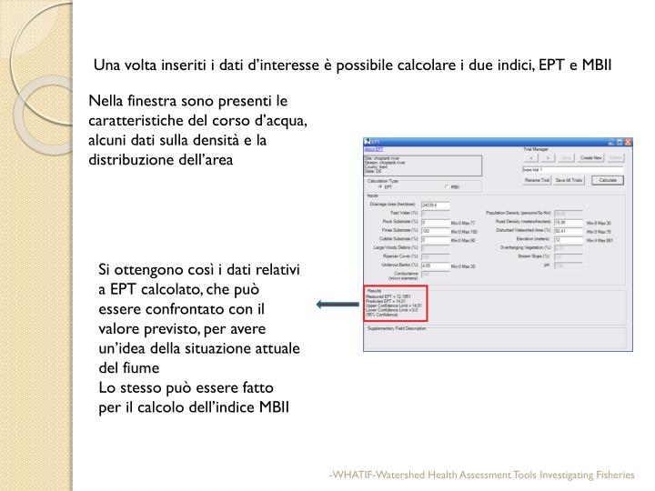 Una volta inseriti i dati d'interesse è possibile calcolare i due indici, EPT e MBII