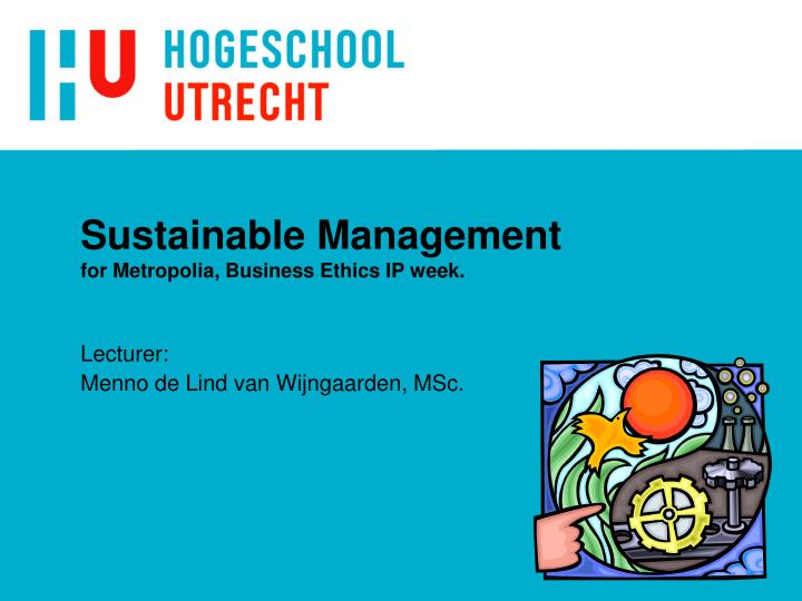 Sustainable management for metropolia business ethics ip week