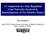 a comparison of c myc regulated gene networks involved in tumourigenesis of two distinct tissues