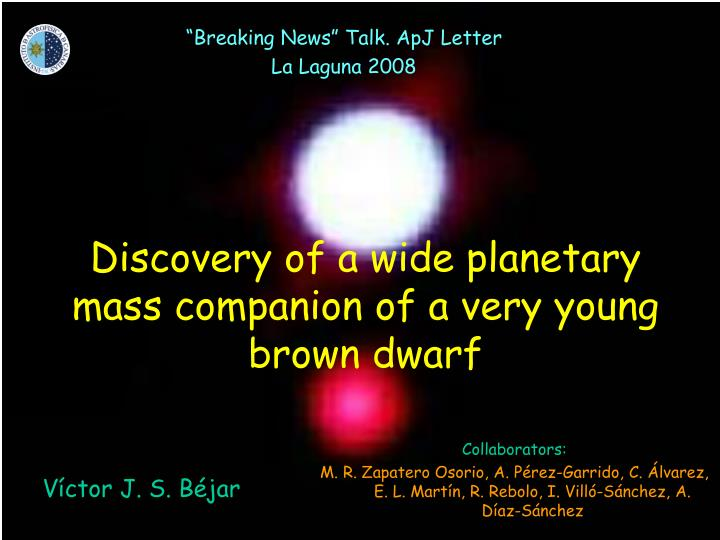 discovery of a wide planetary mass companion of a very young brown dwarf