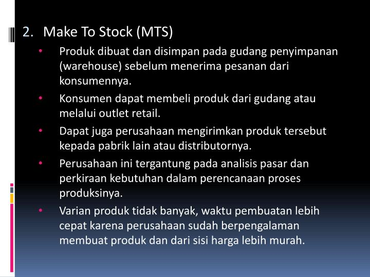 Make To Stock (MTS)