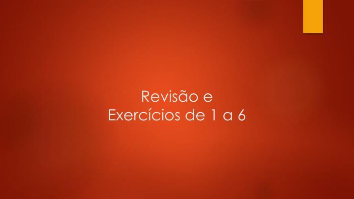 Revisão e Exercícios