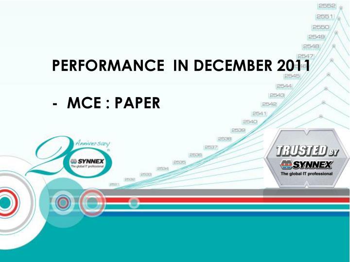 PERFORMANCE  IN DECEMBER 2011