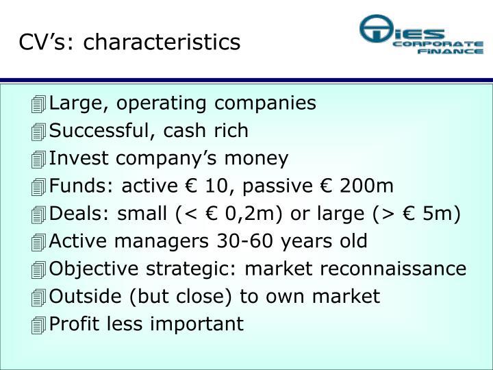 CV's: characteristics