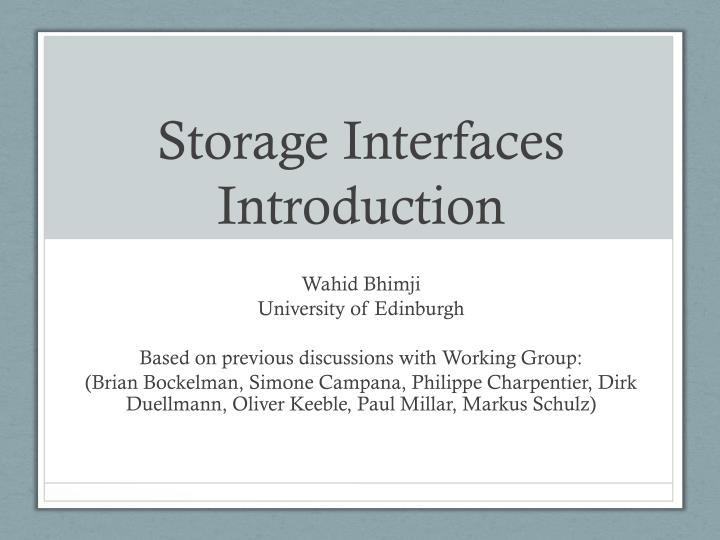 Storage Interfaces Introduction