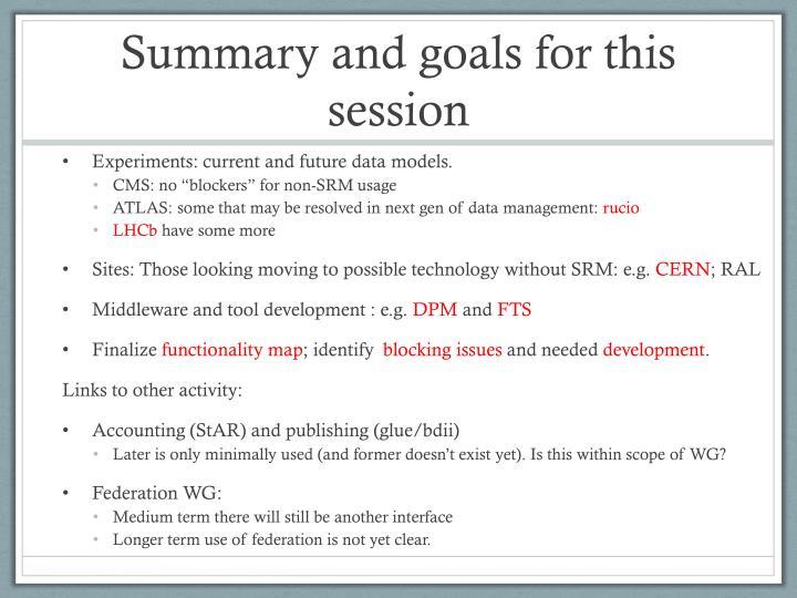 Summary and goals