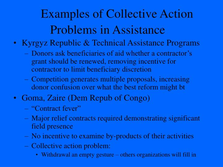 Examples of Collective Action Problems in Assistance
