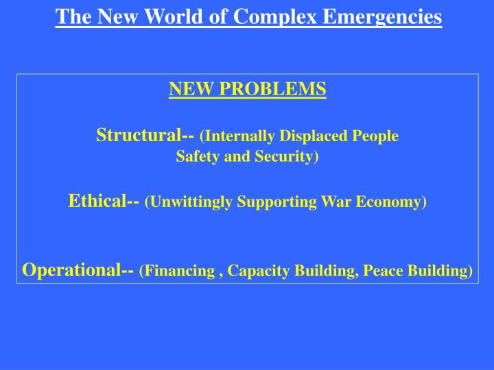 The New World of Complex Emergencies