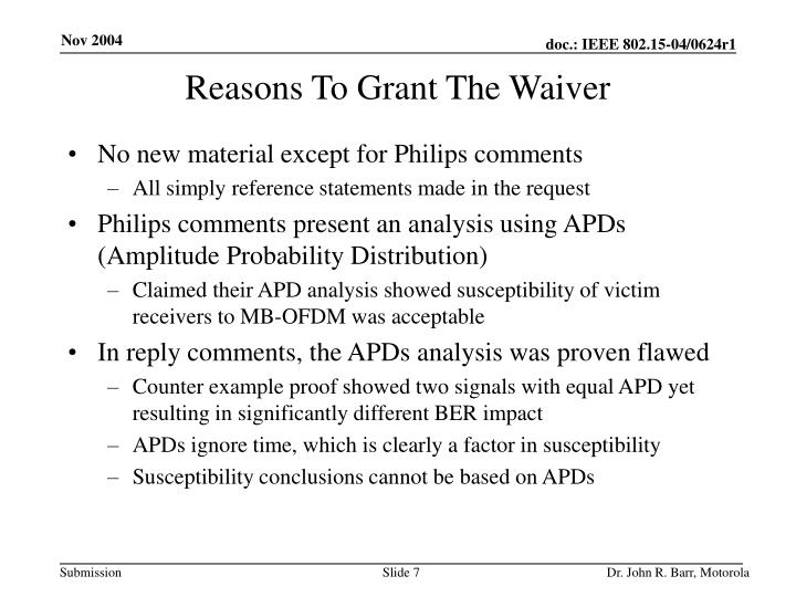 Reasons To Grant The Waiver