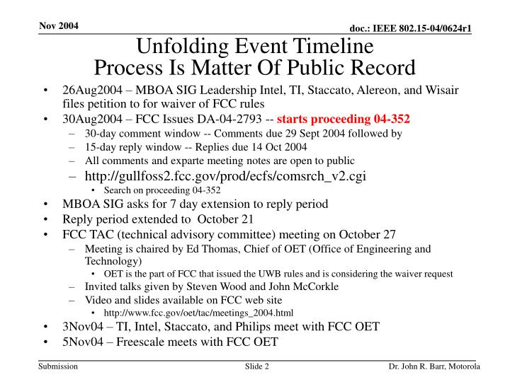 Unfolding event timeline process is matter of public record