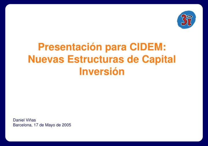 Presentación para CIDEM: